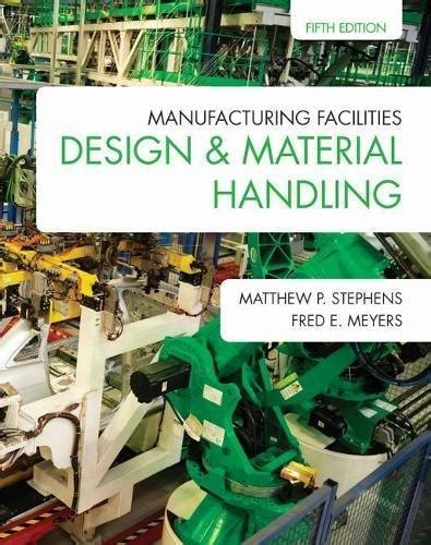 design for manufacturing textbook isbn 9781557536501 manufacturing facilities design and