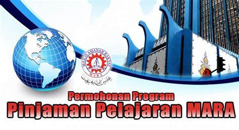 permohonan pinjaman pelajaran mara 2014 2015 diploma dan ijazah borang permohonan biasiswa mara 2015 online