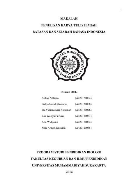 Bahasa Indonesia Penulisan Dan Penyajian Karya Ilmiah Sri Hapsari W makalah pkti batasan dan sejarah bahasa indonesia
