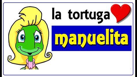 manuelita la tortuga youtube manuelita la tortuga canciones infantiles youtube