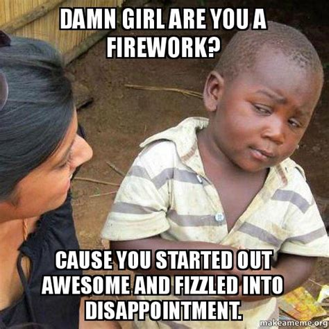 Damn Girl Meme - skeptical third world kid meme