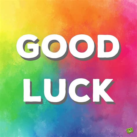 gud luck good luck messages for exams interviews and the future
