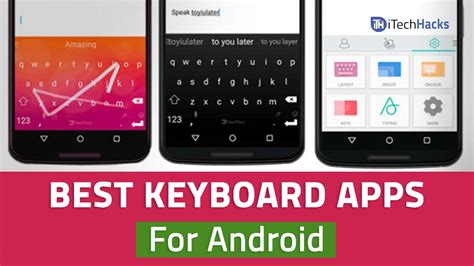 great app for android 10 of the best keyboard apps for android free 2018