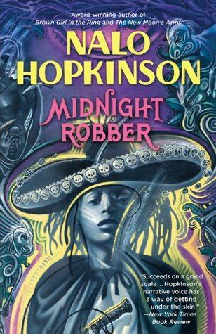 the midnight front a arts novel books midnight robber by nalo hopkinson reviews discussion