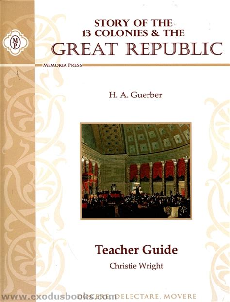 the guide to the republic guides books story of the thirteen colonies great republic