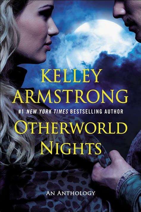 Novel Inggris Kelley Armstrong Tales Of The Other World otherworld nights otherworld wiki