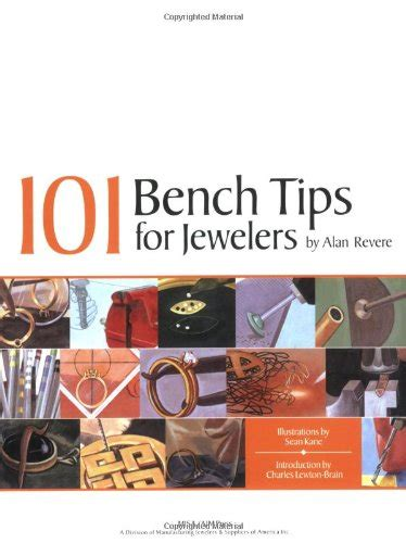 tips for benching 101 bench tips for jewelers