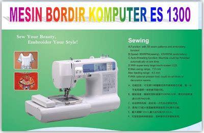 Mesin Obras Dan Bordir memulai usaha bordir komputer mesin bordir portable e900