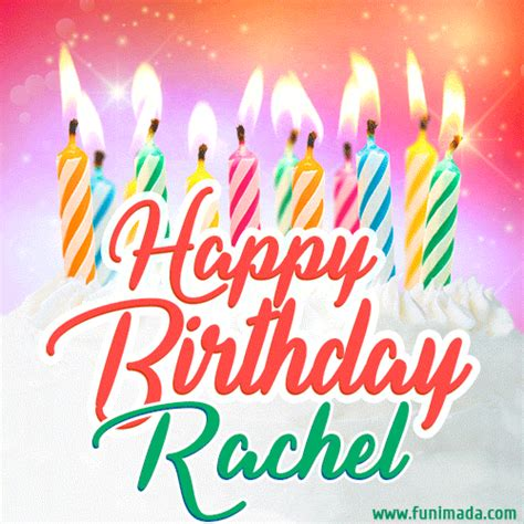 happy birthday gif  rachel  birthday cake  lit candles   funimadacom