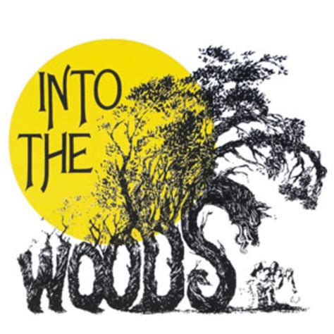 Into The Woods into the woods