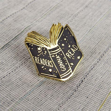 Pin Enamel readers gonna read enamel pin book pin badge by