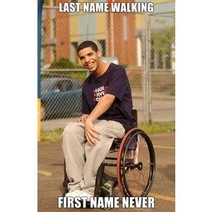 Wheelchair Meme 28 Images Trending - drake be like meme