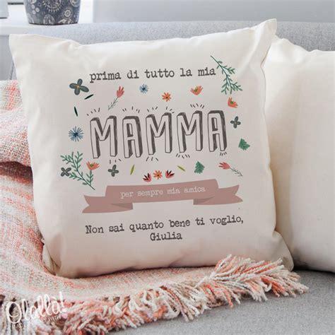 cuscino personalizzato idea regalo festa della mamma olalla