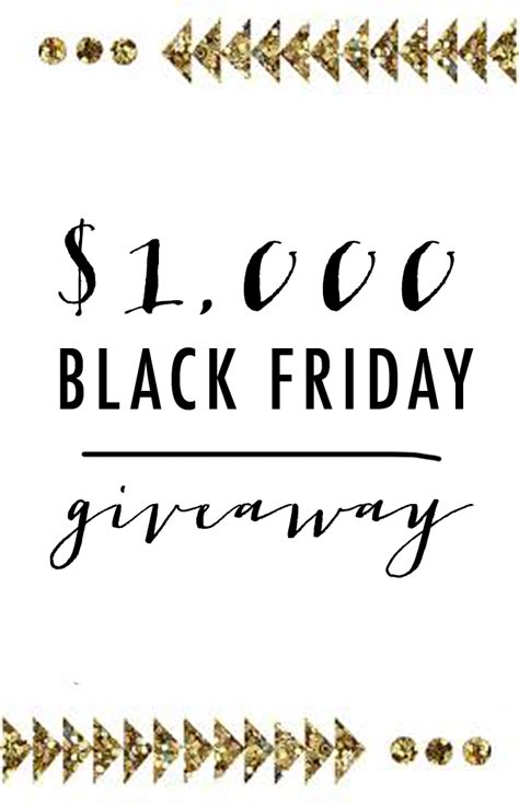Friday Giveaway - 1 000 black friday giveaway closed little miss fearless