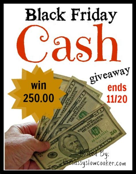Black Friday Giveaway - black friday cash giveaway coupons and freebies mom