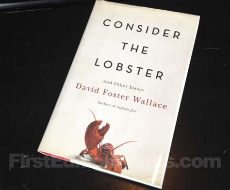 Consider The Lobster Essay by Edition Criteria And Points To Identify Consider The Lobster And Other Essays By David