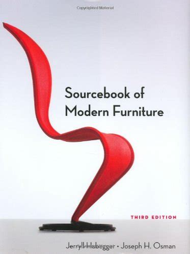 Sourcebook Of Modern Furniture Third Edition Sourcebook Of Modern Furniture