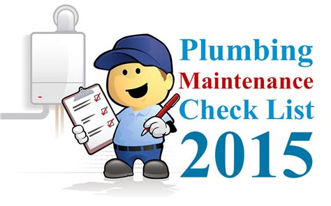 denver 2015 plumbing maintenance checklist swan plumbing