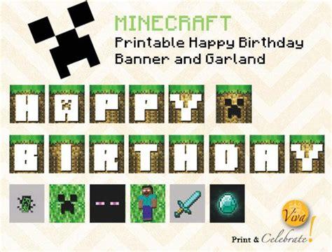 printable happy birthday minecraft banner 17 best images about viva print celebrate on pinterest