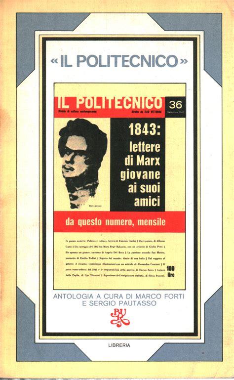 libreria politecnico 171 il politecnico 187 marco forti sergio pautasso saggi di