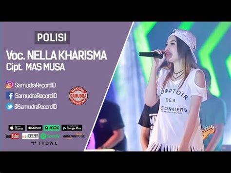 download mp3 gratis polisi polisi nella kharisma lagu mp3 freshlagu