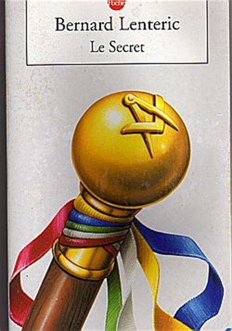 1293812587 le livre du compagnonage le secret bernard lenteric babelio