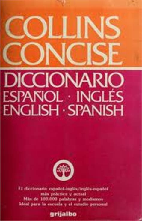 collins concise spanish english dictionary ibc spanish dictionaries