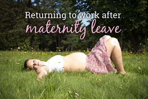 going back to work after maternity leave letter template your rights when you return to work after maternity