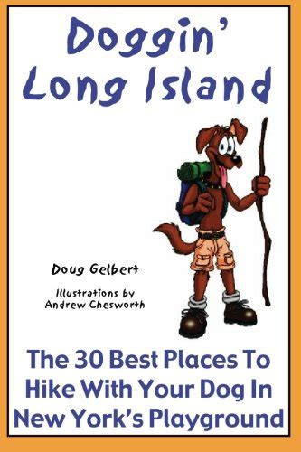 best place to sell puppies doggin island the 30 best places to hike with your in new york s playground