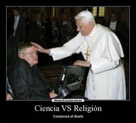 ciencia versus religin ciencia vs religi 243 n desmotivaciones