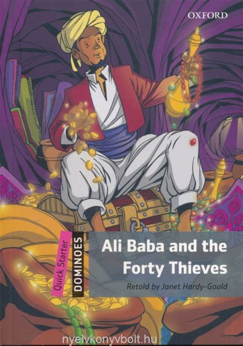 alibaba and the forty thieves ali baba and the forty thieves oxford dominoes quick