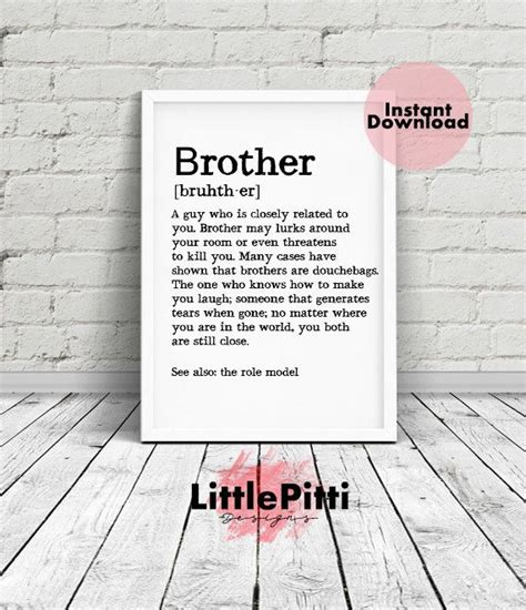 printable brother quotes brother definition brother sign brother print brother