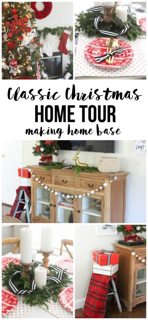 holiday home tour classic christmas decor classic christmas home tour part 2 making home base