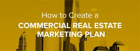 How To Create A Commercial Real Estate Marketing Plan Inmotion Real Estate Media Commercial Real Estate Marketing Plan Template