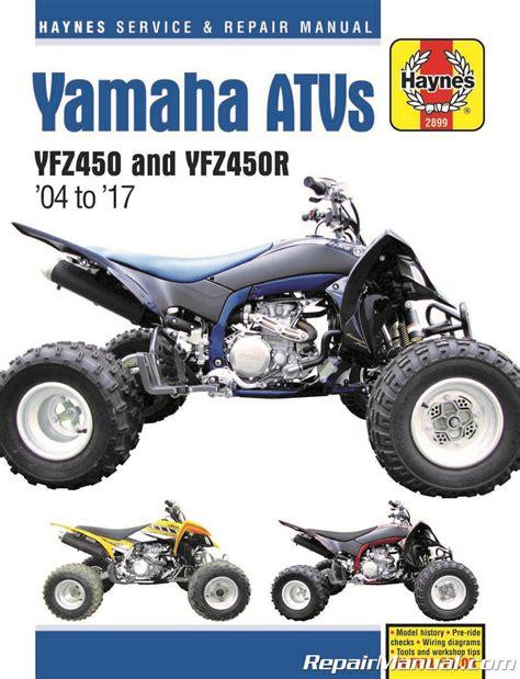 Haynes Yamaha Yfz450 Yfz450r Atv 2004 2017 Repair Manual