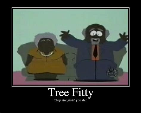 Tree Fiddy Meme - top they took our jobs south park meme wallpapers
