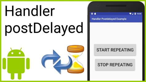 tutorial android handler delay and repeat code execution with handler postdelayed