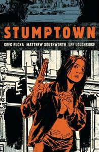 a worth searching for oregon trail dreamin volume 3 books stumptown volume 1 by greg rucka and matthew southworth