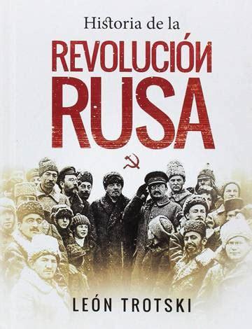 libro la revolucin rusa contada 10 libros para entender la revoluci 243 n rusa 100 a 241 os despu 233 s escaparate el pa 205 s
