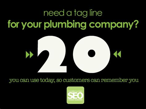 Plumbing Company Slogans by 20 Plumbing Company Slogans 20 Plumbing Tag Lines