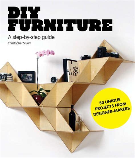 Diy Furniture A Step By Step Guide diy furniture a step by step guide christopher stuart