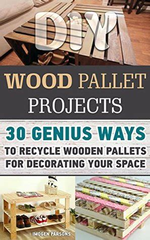 diy wood pallet projects  genius ways  recycle