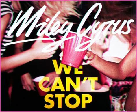 we can t stop miley cyrus read this miley cyrus releases rca debut single quot we can t stop