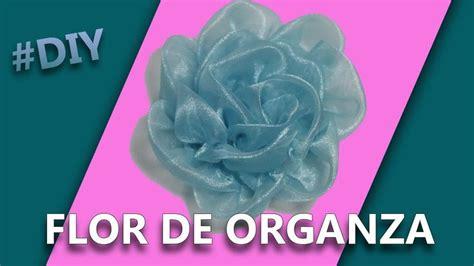 tutorial flores de organza 17 best ideas sobre flores de organza en pinterest