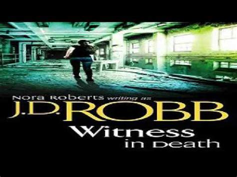 Witness In In 10 By Jd Robb 1 witness in in 10 detective audiobook j d
