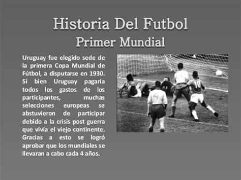 imagenes historicas del futbol mundial historia del futbol