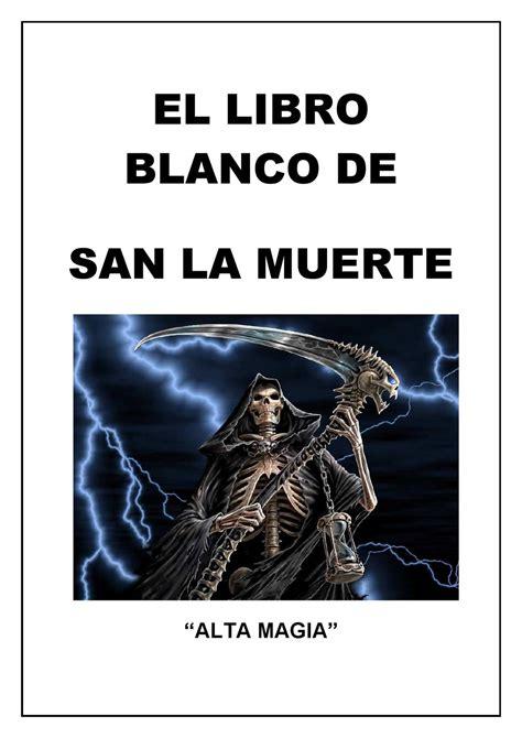 libro vestido para la muerte el libro blanco de san la muerte by master de luz issuu