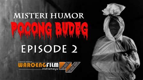 film pocong budeg pocong budeg episode 2 off air youtube