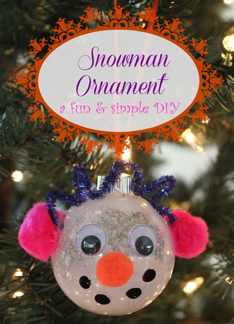 snowman ornaments diy snowman ornament house of fauci s