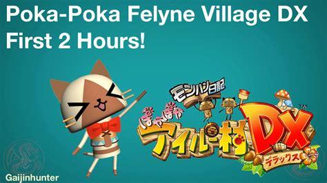Poka Poka Maxy Gamis felyne dx 2 hours